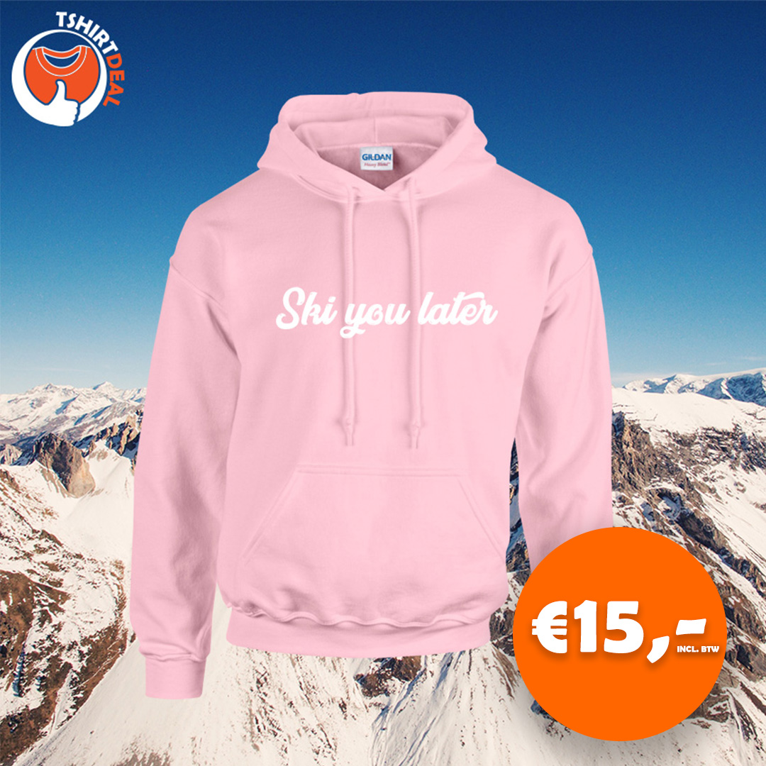 roze hoodie ski you later