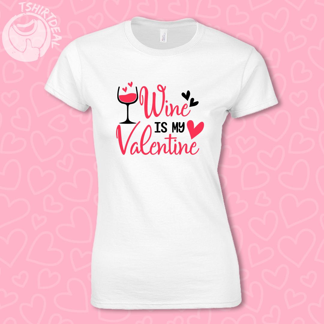 Wit shirt met opdruk 'Wine is my Valentine'